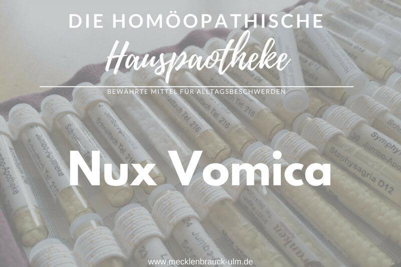 Nux Vomica – Brechnuss